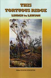 This Tortuous Ridge: Linden to Lawson edited by Eugene Stockton
