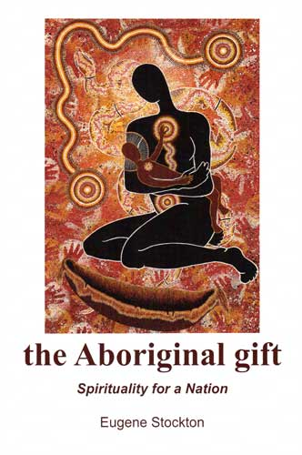 the Aboriginal gift by Eugene Stockton
